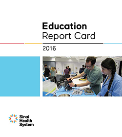 Sinai Health System Education Report Card 2016