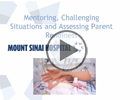 Mentoring, Challenging Situations & Assessing Parent Readiness
